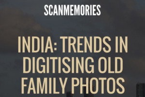 India Trends in Digitising Old Family Photos